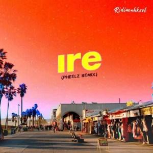 Adekunle - Ire (Pheelz Remix)